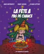 """""""La fête à pas de chance"""" (Montceau – Sortir)"""