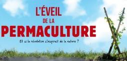 CCM : Diffusion du film L'Eveil de la permaculture... (Voir la bande annonce)