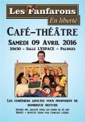 « Les Fanfarons» (Café-Théâtre)