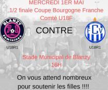 US Blanzy Féminines : Match de coupe de Bourgogne (demi finale U18F)