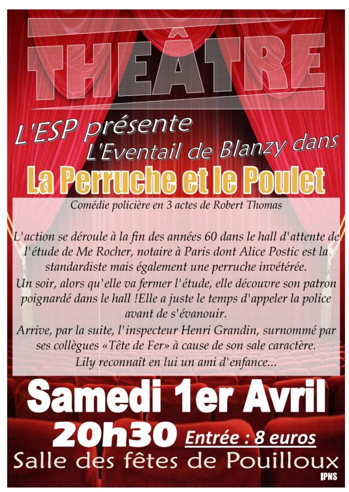 Samedi 1er avril 2017 à 20h30 à la salle des fêtes, l'Etoile sportive de Pouilloux présente…