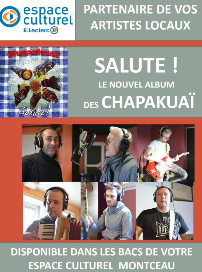 Le nouvel album des chapakuaï en vente dans votre Espace Culturel de Montceau
